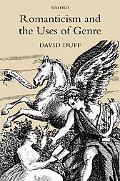 Romanticism and the Uses of Genre