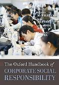 The Oxford Handbook of Corporate Social Responsibility (Oxford Handbooks in Business and Man...