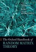 The Oxford Handbook of Random Matrix Theory (Oxford Handbooks in Mathematic)