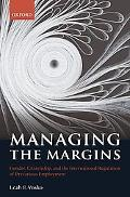 Managing the Margins: Gender, Citizenship, and the International Regulation of Precarious Em...