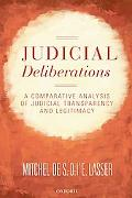 Judicial Deliberations: A Comparative Analysis of Transparency and Legitimacy (Oxford Studie...