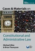 Cases and Materials on Constitutional and Administrative Law