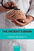 Patient's Brain : The Neuroscience Behind the Doctor-Patient Relationship