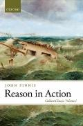 Reason in Action : Collected Essays Volume I