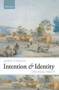 Intention and Identity : Collected Essays Volume II
