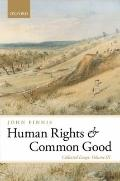 Human Rights and Common Good : Collected Essays Volume III