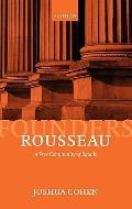 Rousseau: A Free Community of Equals (Founders of Modern Political & Social Thought S)