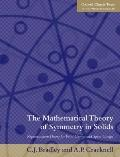 The Mathematical Theory of Symmetry in Solids: Representation Theory for Point Groups and Sp...