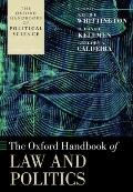 The Oxford Handbook of Law and Politics (Oxford Handbooks of Political Science)