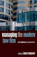 Managing the Modern Law Firm : New Challenges, New Perspectives