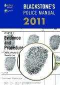 Blackstone's Police Manual Volume 2: Evidence and Procedure 2011