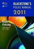 Blackstone's Police Manual Volume 3: Road Policing 2011