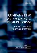 Company Law and Economic Protectionism : New Challenges to European Integration