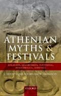 Athenian Myths and Festivals : Aglauros, Erechtheus, Plynteria, Panathenaia, Dionysia