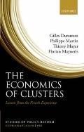 The Economics of Clusters: Lessons from the French Experience (Studies of Policy Reform)