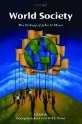 World Society : The Writings of John W. Meyer