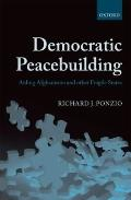 Democratic Peacebuilding: Aiding Afghanistan and other Fragile States