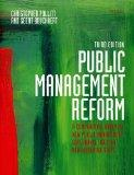 Public Management Reform: A Comparative Analysis - New Public Management, Governance, and th...