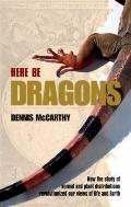 Here Be Dragons: How the Study of Animal and Plant Distributions Revolutionized Our Views of...