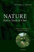 Nature Red in Tooth and Claw : Theism and the Problem of Animal Suffering