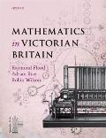 Mathematics in Victorian Britian