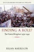 Finding a Role? : The United Kingdom 1970-1990