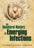 Unnatural History of Emerging Infections