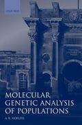 Molecular Genetic Analysis of Populations A Practical Approach