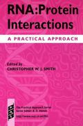 Rna Protein Interactions  A Practical Approach