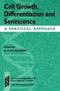 Cell Growth, Differentiation and Senescence A Practical Approach