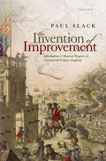 The Invention of Improvement: Information and Material Progress in Seventeenth-Century England