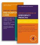 Oxford Handbook of Emergency Medicine Fourth Edition and Oxford Handbook of Pre-Hospital Car...