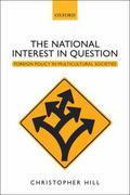 National Interest in Question : Foreign Policy in Multicultural Societies