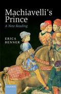 Machiavelli's Prince : A New Reading