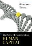 The Oxford Handbook of Human Capital (Oxford Handbooks in Business and Management)