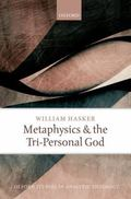 Metaphysics and the Tri-Personal God