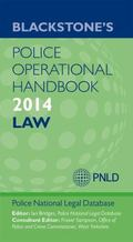 Blackstone's Police Operational Handbook 2014: Law