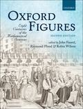 Oxford Figures : Eight Centuries of the Mathematical Sciences