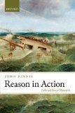 Reason in Action: Collected Essays Volume I (Collected Works of John Finnis)