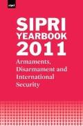 SIPRI Yearbook 2011: Armaments, Disarmament and International Security