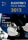 Blackstone's Police Manual Volume 2: Evidence and Procedure 2012