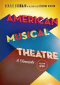 American Musical Theatre : A Chronicle