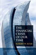 Financial Crisis of Our Time