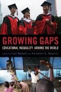 Growing Gaps : Educational Inequality Around the World