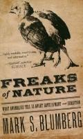 Freaks of Nature : What Anomalies Tell Us about Development and Evolution