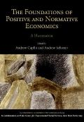 Foundations of Positive and Normative Economics : A Handbook
