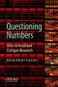 Questioning Numbers: How to Read and Critique Research