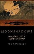 Moonshadows : Conventional Truth in Buddhist Philosophy