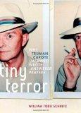 Tiny Terror: Why Truman Capote (Almost) Wrote Answered Prayers (Inner Lives)