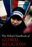 The Oxford Handbook of Global Religions (Oxford Handbooks)